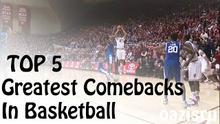 Top 5 | Greatest Comebacks In Basketball (Buzzer-Beater)