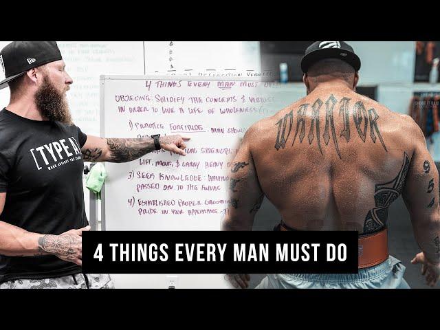 4 Things Every Man Must Do | Phil Daru