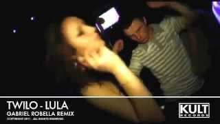 Lula - Twilo (Gabriel Robella Remix)