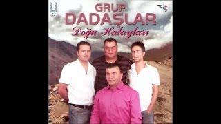Grup Dadaşlar - Erzurumun Güzelleri-Gülenber