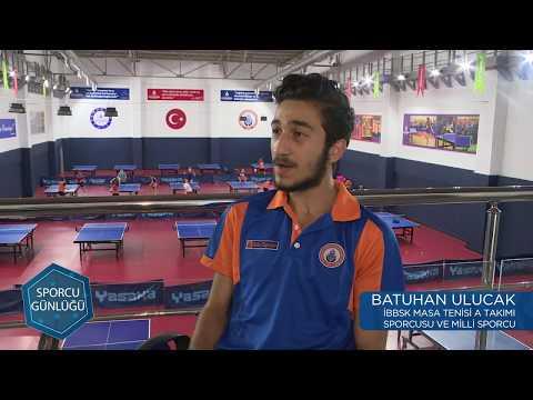 Sporcu Günlüğü | Masa Tenisi - Batuhan ULUCAK