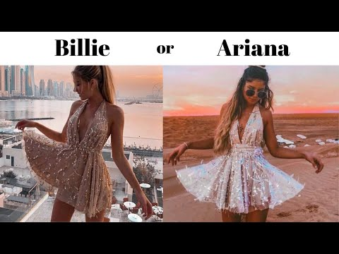 Billie Or Ariana