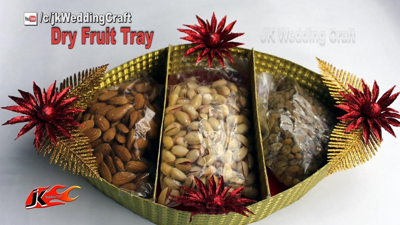 How To Make Wedding Tray Diy Dry Fruit Tray Decoration Ideas