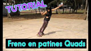 Tutorial Patinaje: Freno en patines quads