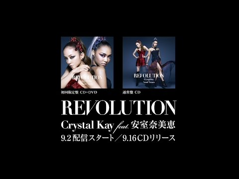 Crystal Kay feat. 安室奈美恵 「REVOLUTION」ティザー映像