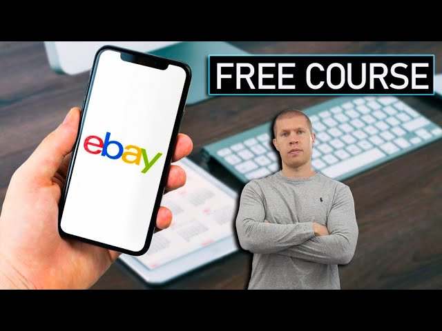 Free eBay Mini Course [Top eBay Selling Tips and Strategies]