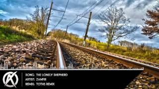 Zamfir - The Lonely Shepherd (Toths Remix) [EXCLUSIVE]