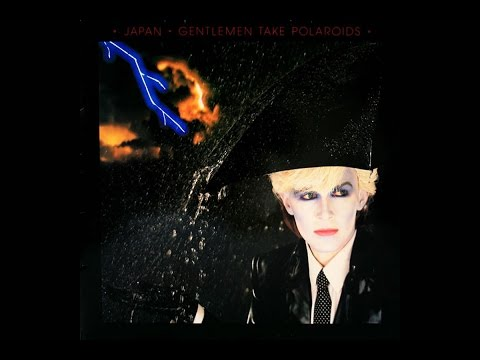 Japan - Gentlemen Take Polaroids (1980 Full Album)