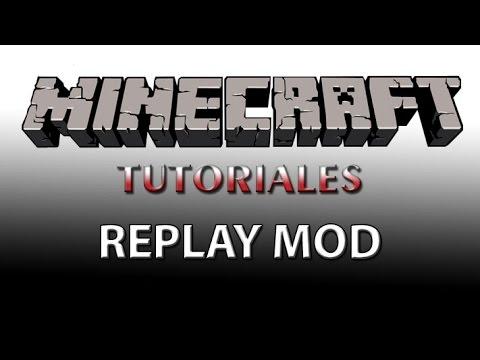 Replay Mod [1.8] | Tutorial en Español - YouTube