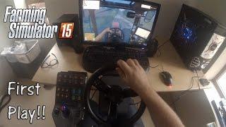 Farming Simulator 15: First Play with my Saitek Steering Wheel and Joystick!