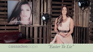 "Cassadee Pope ""Easier To Lie"" -"