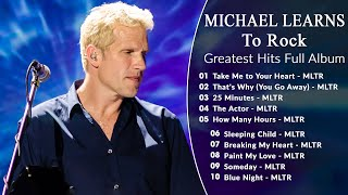Download Mp3 The Very Best Of Michael Learns To Rock Songs Michael Learns To Rock Greatest Hits Full Album