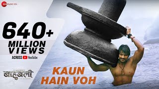 kaun hain voh   full video baahubali   the beginning kailash kher mounima prabhas