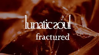 Lunatic Soul - Fractured (from Fractured)