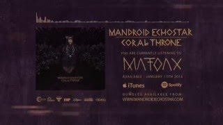 Watch Mandroid Echostar Matoax video