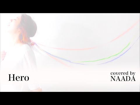 【フル/歌詞】安室奈美恵 Hero カバー /NAADA