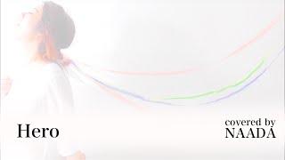 安室奈美恵さん Hero フル  歌詞付き カバー /NAADA