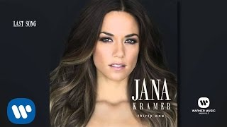 Jana Kramer Last Song Audio.mp3