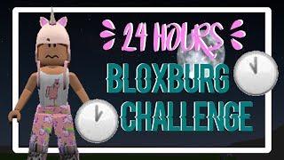 24 HOUR CHALLENGE!! || ROBLOX BLOXBURG