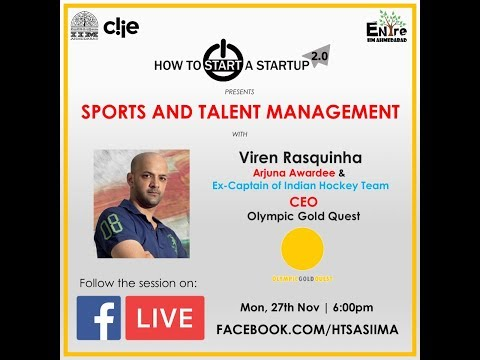 How To Start A Startup 2.0 | Session 5 - 'The Olympic Gold Quest Story', Viren Rasquinha