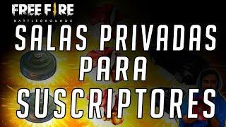 FREE FIRE SALAS PRIVADAS PARA SUSCRIPTORES