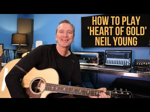 How to play 'Heart Of Gold' by Neil Young