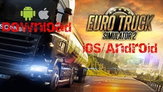 Download lagu Euro Truck Simulator 2 Android - Download ETS2 Mobile (iOS and Android APK)