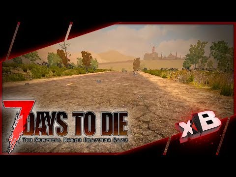 The Open Road! :: 7 Days to Die | Nomad Survival :: E01