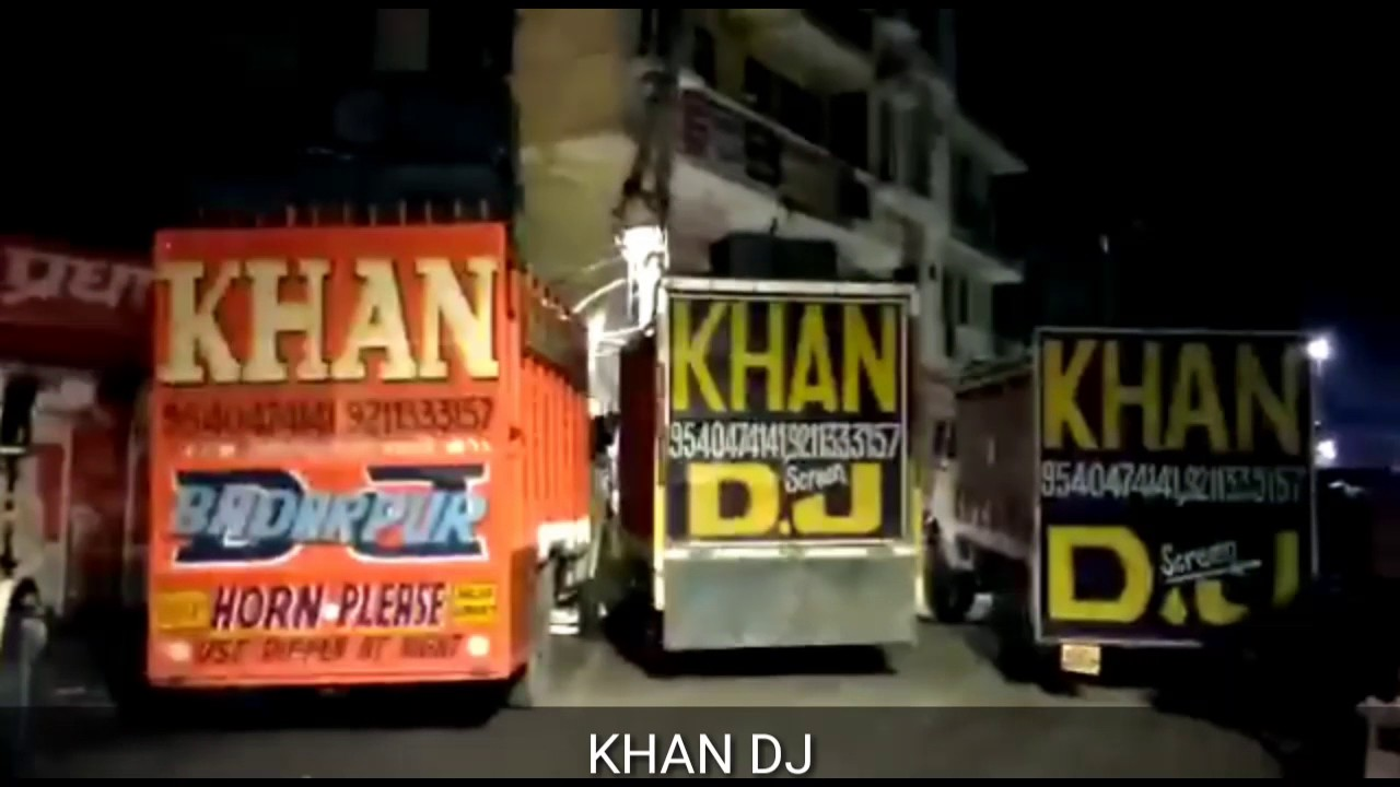 Khan dj Badarpur new video