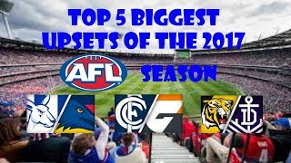 Top 5 Biggest Upsets of the 2017 AFL Season