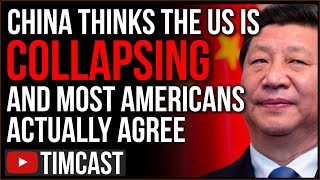 China Thinks America Is COLLAPSING, A New Poll Shows Most Americans AGREE As Trump Impeached Again