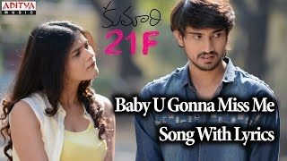 Baby U Gonna Miss Me Song - Kumari 21F Songs With Lyrics - Raj Tarun, Heebah Patel, Sukumar, DSP,