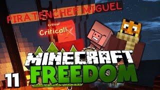 KAMPF GEGEN WILDE PIRATEN! & EINE TÖDLICHE NACHRICHT! ✪ Minecraft FREEDOM #11