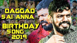 Daggad Sai Anna 2019 Birthday Song Remix by Dj Shabbir