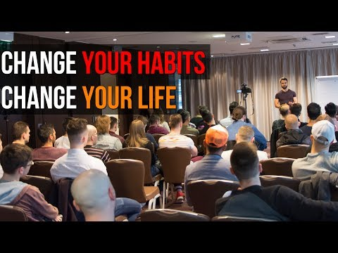 Change Your Habits To Change Your Life (Live Event Q&A)