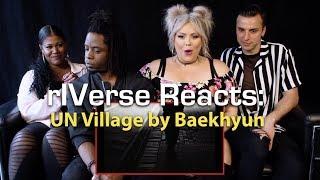 rIVerse Reacts: UN Village by Baekhyun - M/V Reaction