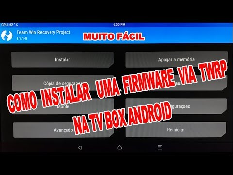 Instalando uma FIRMWARE via TWRP na tv box android