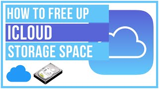 iCloud - How To Free Up Storage Space