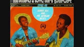 Sunny Adé  his Green Spot Band - Ile labo sinmi oko