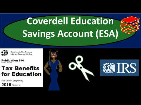 Coverdell Education Savings Account (ESA) 2018