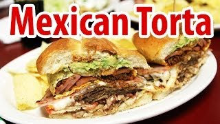 Mexican Torta - Every Meat You Can Imagine in a Bun at Los Reyes De La Torta!