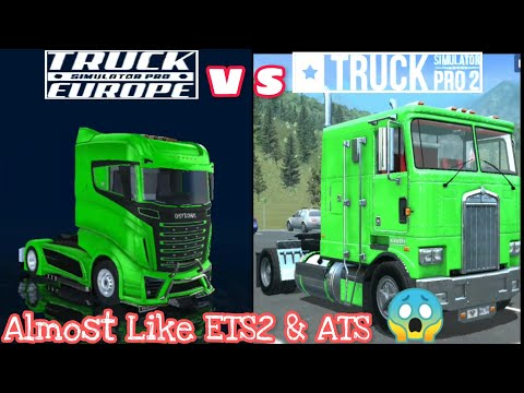 | Truck Simulator Pro Europe |VS| Truck Simulator Pro 2 | Android | Almost Like ETS2 & ATS Mageeks !