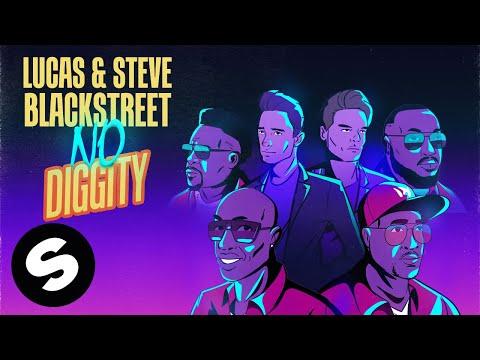 Смотреть клип Lucas & Steve X Blackstreet - No Diggity