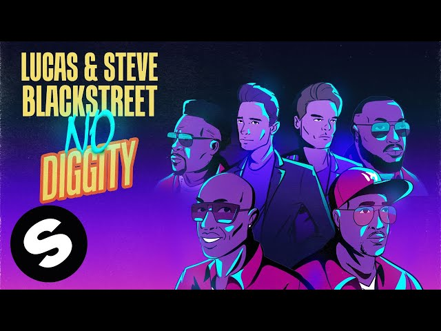 Lucas & Steve x Blackstreet - No Diggity (Official Music Video)