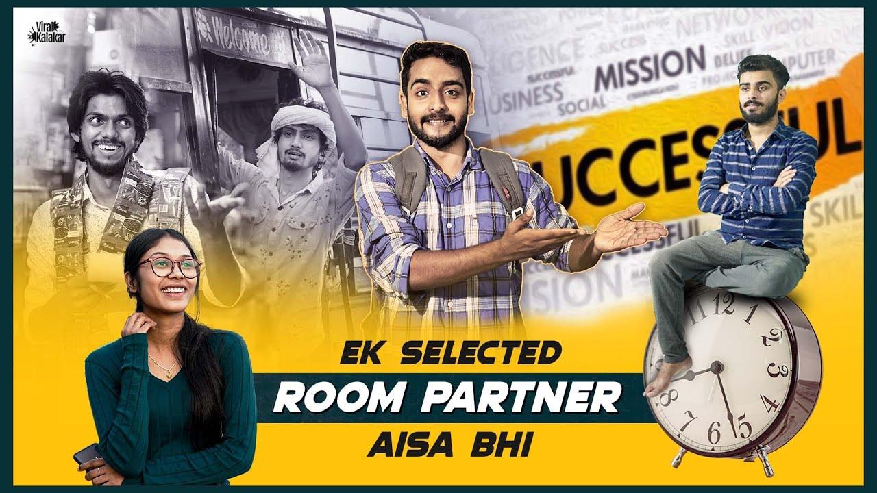 Ek Selected Room Partner Aisa Bhi     Inspiring Comedy Video    Viral Kalakar