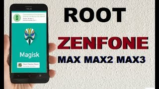 How to Root ASUS ZENFONE MAX MAX2 MAX3 with Latest Magisk Manager v15.3.