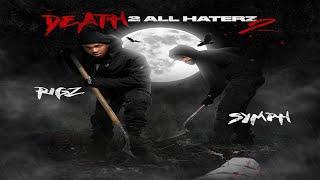 Rigz & Symph (Da Cloth) - Death 2 All Haterz 2 (New Full EP) Ft. Mooch, M.A.V., Rob Gates, Illanoise