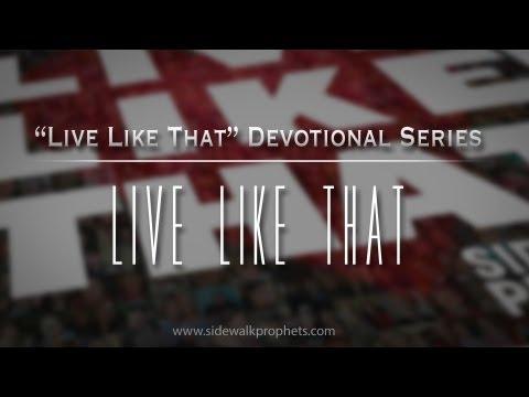 Live Like That- Sidewalk Prophets Live Like That Devotional Series
