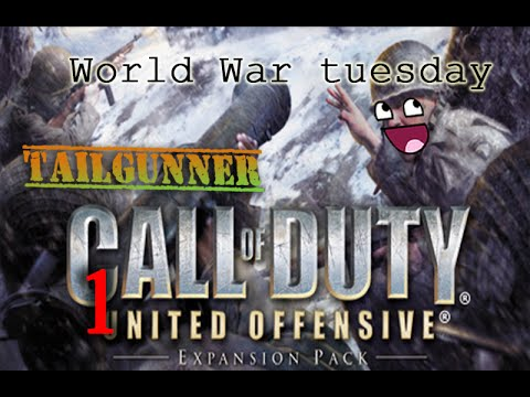 Nuts! ► Call of Duty: United Offensive -Part 1- [World War Tuesday]  