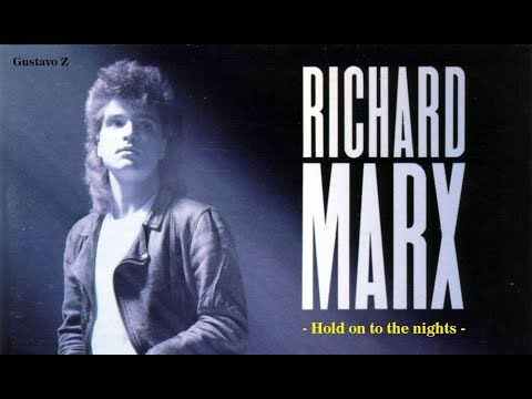 Richard Marx - Hold on to the night (Subtitulado) Gustavo Z